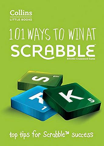 101 Ways to Win at SCRABBLE (R): Top tips for SCRABBLE (R) success (Collins Little Books) - Barry Grossman - 9780007589142