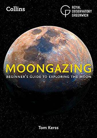 Collins Moongazing: Beginner's guide to exploring the Moon - Royal Observatory Greenwich - 9780008305000