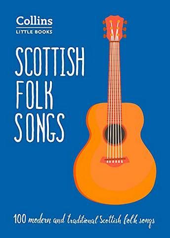 Scottish Folk Songs: 100 modern and traditional Scottish folk songs (Collins Little Books) -  - 9780008319786