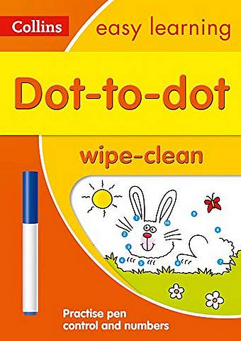 Dot-to-Dot Age 3-5 Wipe Clean Activity Book: Prepare for Preschool with easy home learning (Collins Easy Learning Preschool) - Collins Easy Learning - 9780008335823