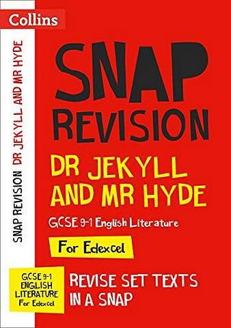 Dr Jekyll and Mr Hyde: Edexcel GCSE 9-1 English Literature Text Guide: For the 2020 Autumn & 2021 Summer Exams (Collins GCSE Grade 9-1 SNAP Revision) - Collins GCSE - 9780008353032