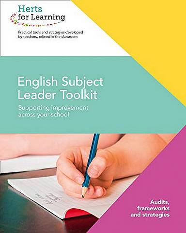 Herts for Learning - English Subject Leaders Toolkit - Herts for Learning - 9780008368494