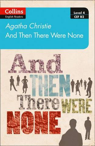 And Then There Were None: B2 (Collins Agatha Christie ELT Readers) - Agatha Christie - 9780008392949