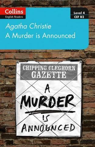 A Murder is Announced: B2 (Collins Agatha Christie ELT Readers) - Agatha Christie - 9780008392987