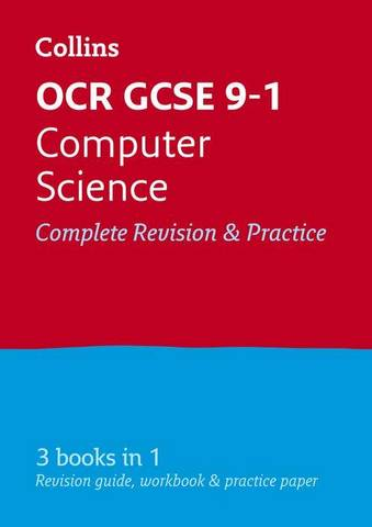 OCR GCSE 9-1 Computer Science All-in-One Complete Complete Revision and Practice: For the 2022 Exams (Collins GCSE Grade 9-1 Revision) - Collins GCSE - 9780008431679