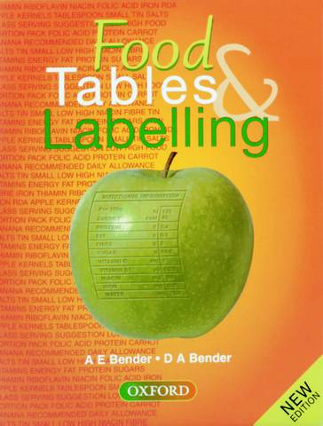 Food Tables and Labelling - Arnold E. Bender - 9780198328148