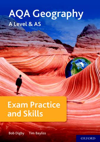 AQA A Level Geography Exam Practice - Bob Digby - 9780198432586