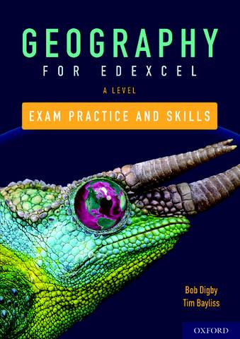 Edexcel A Level Geography Exam Practice - Bob Digby - 9780198432623