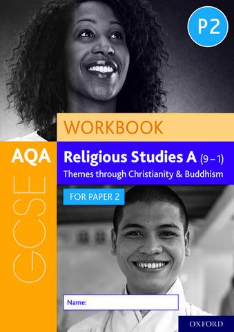 AQA GCSE Religious Studies A (9-1) Workbook: Themes through Christianity and Buddhism for Paper 2 - Dawn Cox - 9780198445654