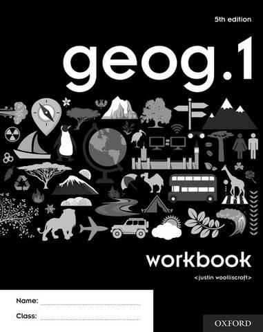 geog.1 Workbook - Justin Woolliscroft - 9780198446064