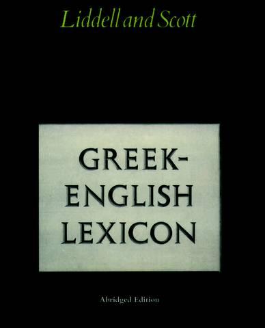 Abridged Greek Lexicon - H. G. Liddell - 9780199102075