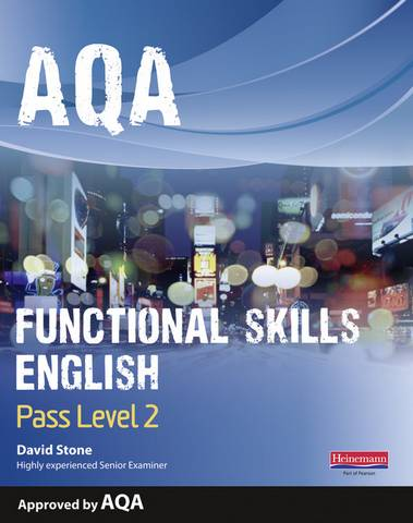 AQA Functional English Student Book: Pass Level 2 - David Stone - 9780435151409