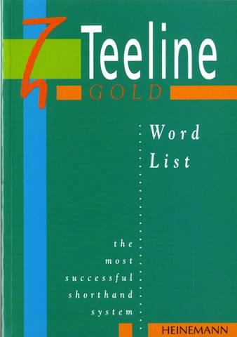 Teeline Gold Word List - Anne Tilly - 9780435453596
