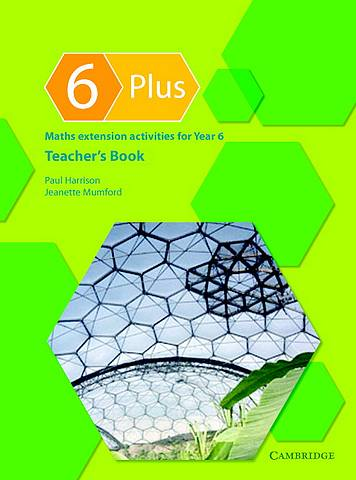 6 Plus Teacher's Book: Maths Extension Activities for Year 6 - Paul Harrison - 9780521542913