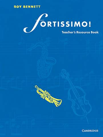 Fortissimo! Teacher's resource book - Roy Bennett - 9780521569248
