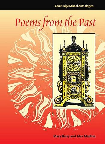 Cambridge School Anthologies: Poems from the Past - Mary Berry - 9780521585651