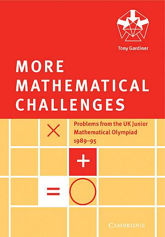 More Mathematical Challenges - Tony Gardiner - 9780521585682