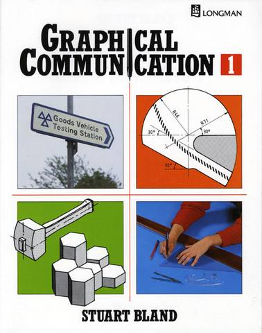 Graphical Communication Book One - Stuart Bland - 9780582224414