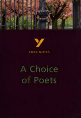 A Choice of Poets: An Anthology of Poets from Wordsworth to the Present Day: York Notes - Paul Pascoe - 9780582313354