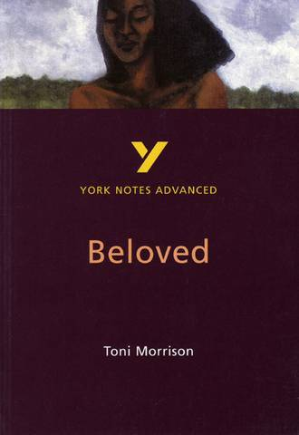 Beloved: York Notes Advanced - Laura Gray - 9780582414600