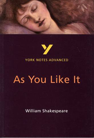 As You Like It: York Notes Advanced - Robin Sowerby - 9780582414617