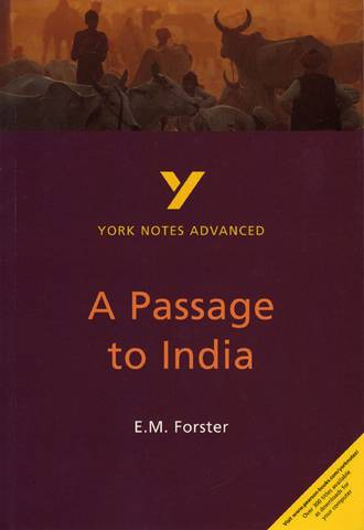 A Passage to India: York Notes Advanced - Nigel Messenger - 9780582414624