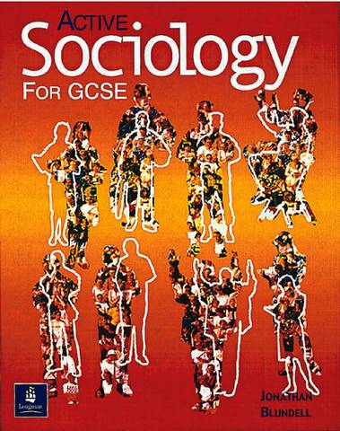 Active Sociology for GCSE Paper - Jonathan Blundell - 9780582434431