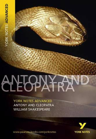 Antony and Cleopatra: York Notes Advanced - William Shakespeare - 9780582823099