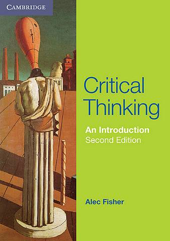 Critical Thinking: An Introduction - Alec Fisher - 9781107401983