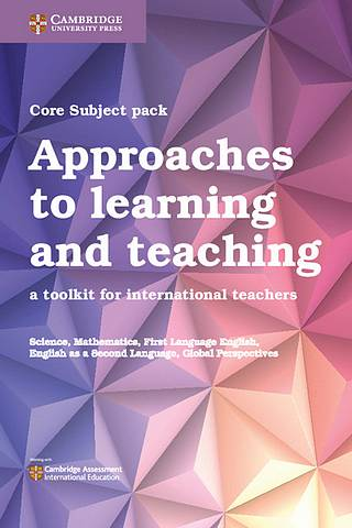 Approaches to Learning and Teaching Core Subject Pack (5 Titles): A Toolkit for International Teachers - NRICH - 9781108639019