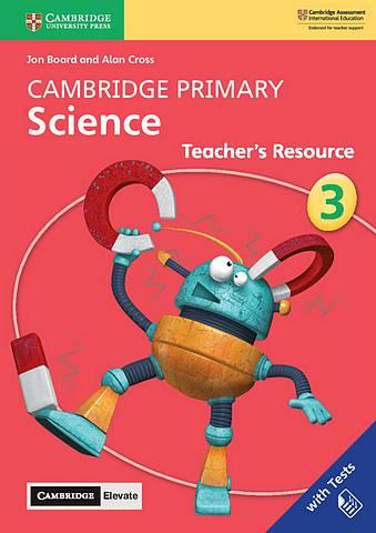Cambridge Primary Science Stage 3 Teacher's Resource with Cambridge Elevate - Jon Board - 9781108678308