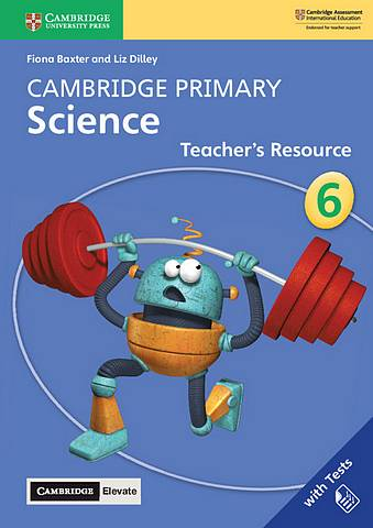 Cambridge Primary Science Stage 6 Teacher's Resource with Cambridge Elevate - Fiona Baxter - 9781108678346