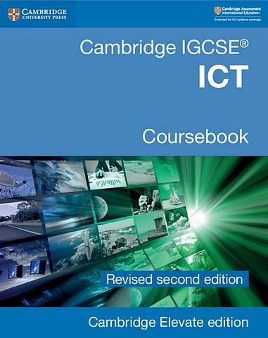Cambridge IGCSE ICT Coursebook Revised Edition Cambridge Elevate Edition (2 Years) - Victoria Wright - 9781108727624
