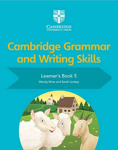 Cambridge Grammar and Writing Skills Learner's Book 5 - Wendy Wren - 9781108730648