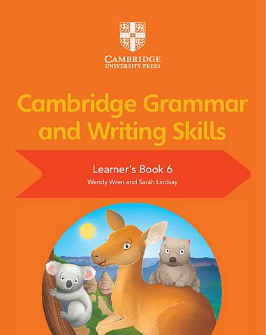 Cambridge Grammar and Writing Skills Learner's Book 6 - Wendy Wren - 9781108730655