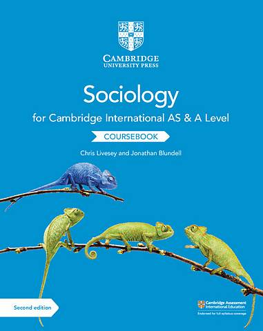 Cambridge International AS and A Level Sociology Coursebook - Chris Livesey - 9781108739818