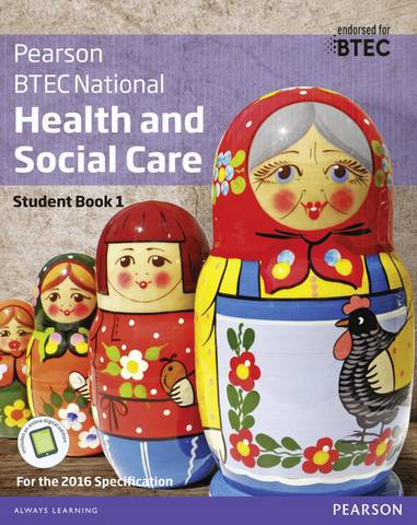 BTEC National Health and Social Care Student Book 1: For the 2016 specifications - Marilyn Billingham - 9781292126012
