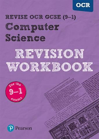 Revise OCR GCSE (9-1) Computer Science Revision Workbook - David Waller - 9781292133898