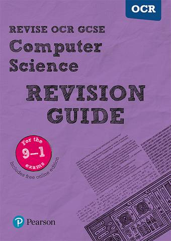 Revise OCR GCSE (9-1) Computer Science Revision Guide: (with free online edition) - David Waller - 9781292133904