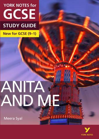 Anita and Me: York Notes for GCSE (9-1) - Steve Eddy - 9781292138039