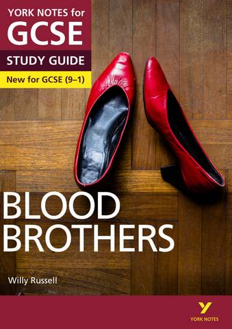 Blood Brothers: York Notes for GCSE (9-1) - David Grant - 9781292138060