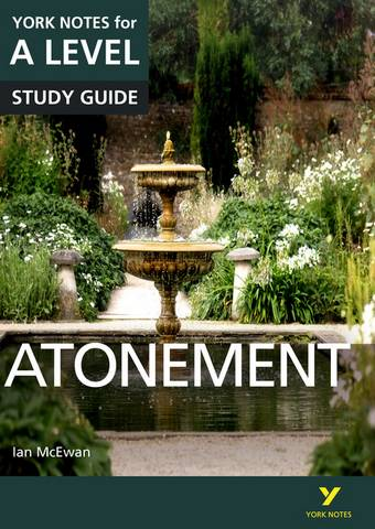Atonement: York Notes for A-level - Anne Rooney - 9781292138169