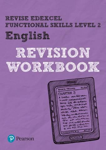 Revise Edexcel Functional Skills English Level 2 Workbook - Julie Hughes - 9781292145792