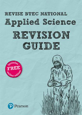 Revise BTEC National Applied Science Revision Guide: (with free online edition) -  - 9781292150048