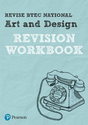 Revise BTEC National Art and Design Revision Workbook - Alan Parsons - 9781292150079