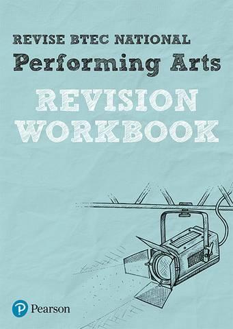 Revise BTEC National Performing Arts Revision Workbook - Heidi McEntee - 9781292150390
