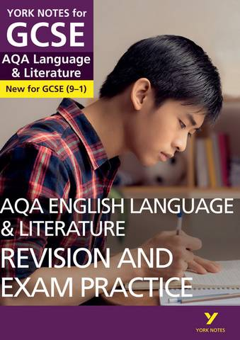 AQA English Language and Literature Revision and Exam Practice: York Notes for GCSE (9-1) - Steve Eddy - 9781292169781