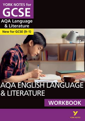 AQA English Language and Literature Workbook: York Notes for GCSE (9-1) - Steve Eddy - 9781292186207