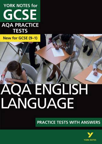 AQA English Language Practice Tests with Answers: York Notes for GCSE (9-1) - Susannah White - 9781292186337