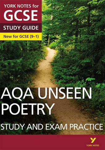 AQA English Literature Unseen Poetry Study and Exam Practice: York Notes for GCSE (9-1) - Mary Green - 9781292186344